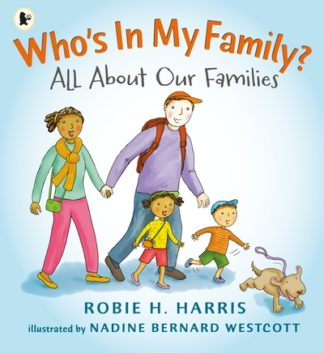 Whos In My Family by Robie Harris