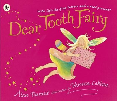 Dear Tooth Fairy by Alan Durant