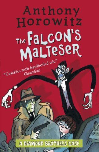 The Falcon's Malteser (Diamond Brothers) by Anthony Horowitz