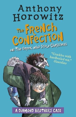 The French Confection and The Greek Who Stole Christmas by Anthony Horowitz