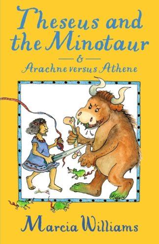 Theseus & Minotaur & Arachne vs Athene by Marcia Williams