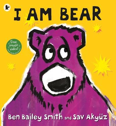 I Am Bear by Ben Bailey Smith