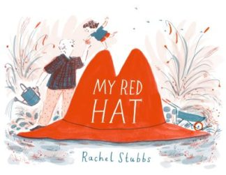 My Red Hat by Rachel Stubbs