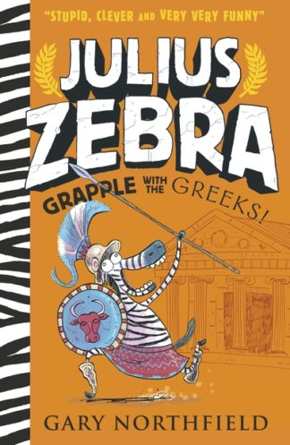 Julius Zebra: Grapple with the Greeks! by Gary Northfield