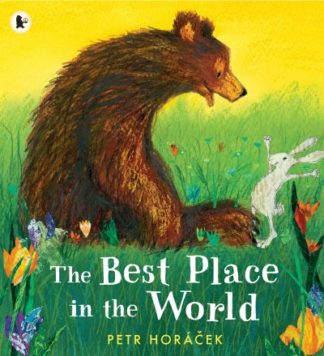 The Best Place in the World by Petr Horacek