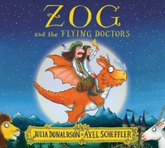 Zog & The Flying Doctors by Julia Donaldson