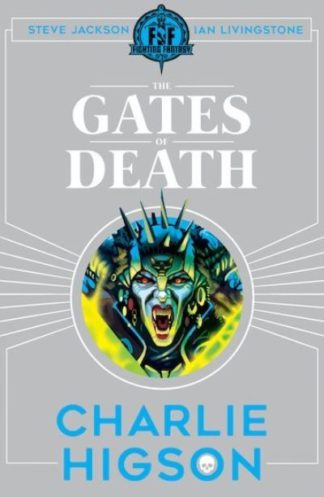 Fighting Fantasy: The Gates of Death by Charlie Higson