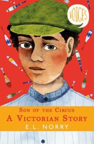Son of the Circus - A Victorian Story by E. L. Norry