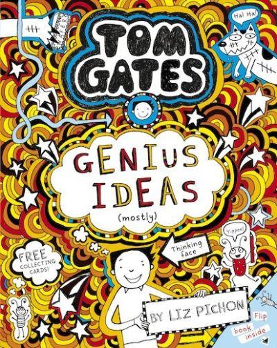 Tom Gates: Genius Ideas (mostly) by Liz Pichon