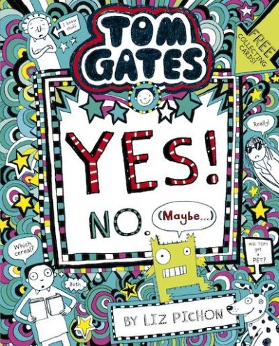 Yes! No (Maybe...) by Liz Pichon