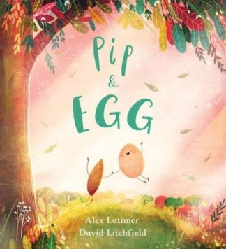Pip and Egg (PB) by Alex Latimer