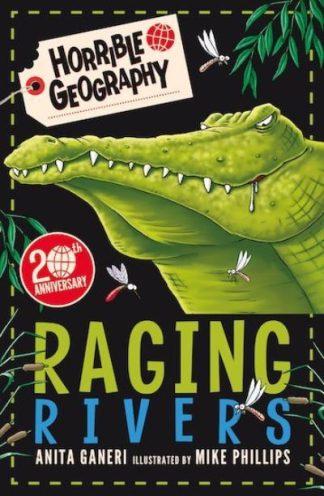 Raging Rivers by Anita Ganeri