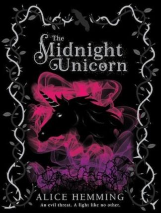 The Midnight Unicorn by Alice Hemming