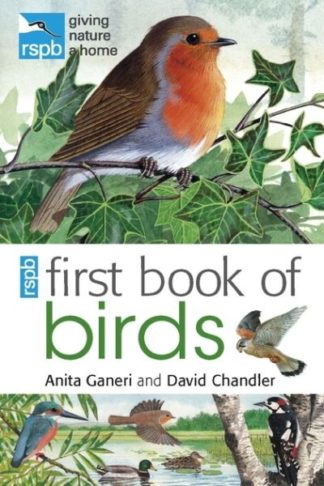RSPB First Book of Birds by Anita Ganeri