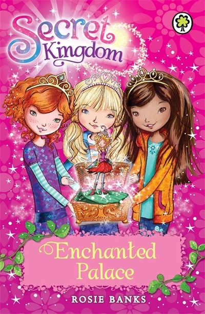 Enchanted Palace (Secret Kingdom 1) by Rosie Banks