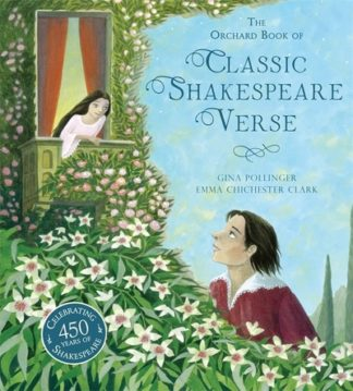 Orchard Bk Of Classic Shakespeare Verse by Gina Pollinger