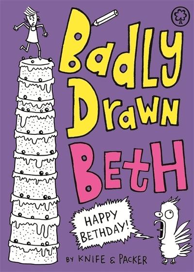 Badly Drawn Beth: Happy Bethday! by Duncan McCoshan