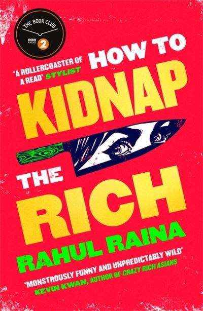 How to Kidnap the Rich: 'Fans of My Sister the Serial Killer, Parasite and Crazy by Rahul Raina