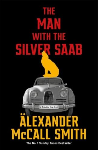 The Man with the Silver Saab by Smith, Alexande McCall