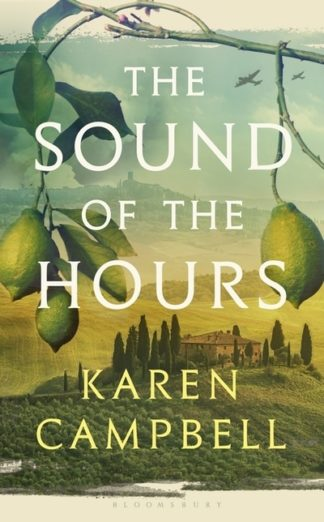 The Sound of the Hours by Karen Campbell