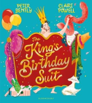 The King's Birthday Suit by Peter Bently