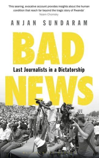 Bad News by Anjan Sundaram