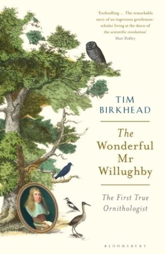 Wonderful Mr Willughby by Tim Birkhead