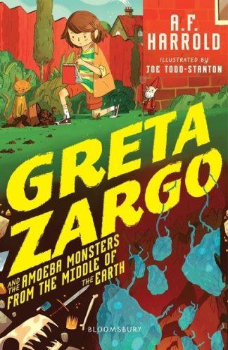 Greta Zargo & Amoeba Monste Middle Earth by A F Harrold