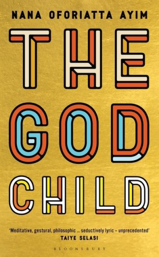 God Child by Nana Oforiatta Ayim