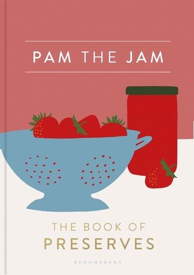 Pam The Jam by Pam Corbin