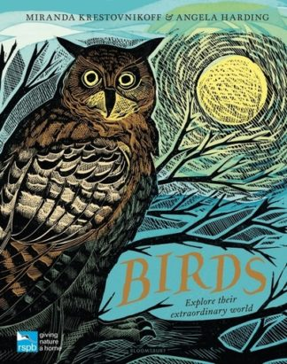 RSPB Birds: Explore their extraordinary world by Miranda Krestovnikoff