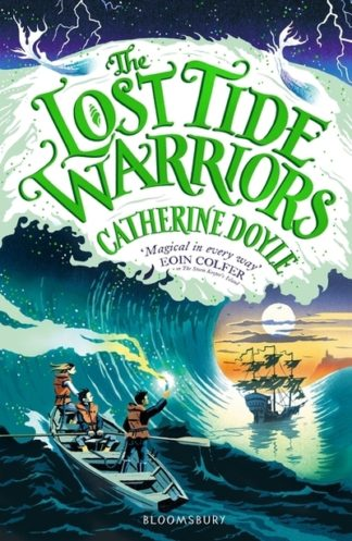 Lost Tide Warriors by Catherine Doyle