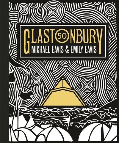 Glastonbury 50 by Emily Eavis