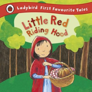 Ladybird First Favourite Tales: Little Red Riding Hood by Mandy Ross