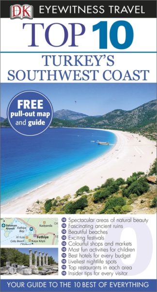 Eyewitness Top 10: Turkey's Southwest Coast by
