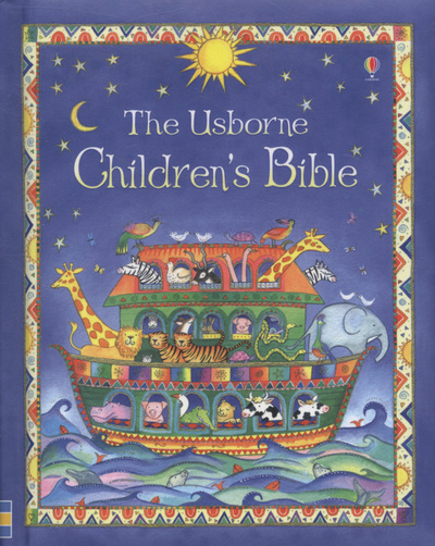 The Usborne Children's Bible by Heather Amery