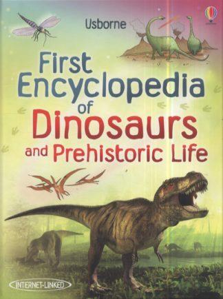 First Encylopedia Dinosaurs & Prehistori by  ,