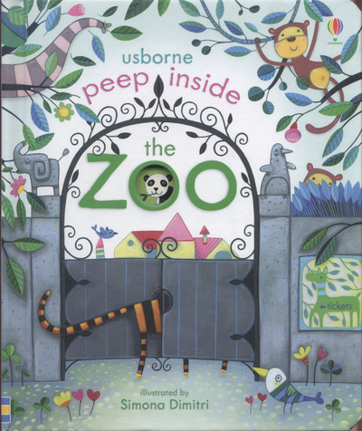 Peep Inside The Zoo by Anna Milbourne