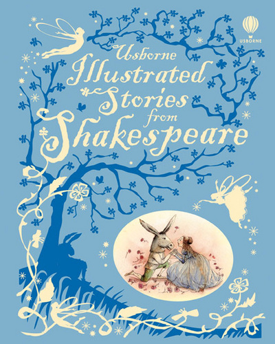 Illustrated Stories from Shakespeare by William Shakespeare