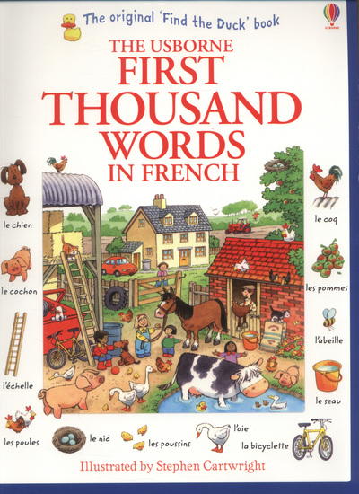 First Thousand Words in French by Heather Amery