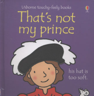 Thats Not My Prince by Fiona Watt