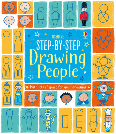 Step By Step Drawing Book People by Fiona Watt