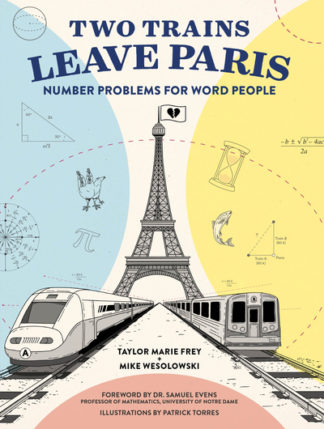 Two Trains Leave Paris by Frey Taylor