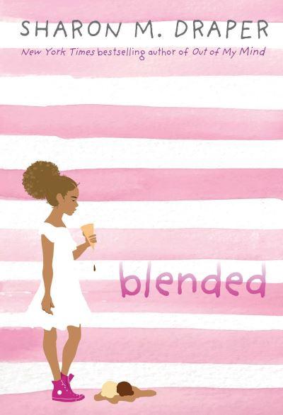 Blended by Sharon M. Draper