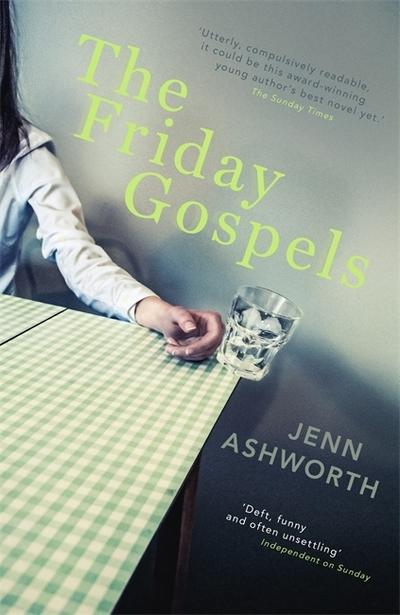 Friday Gospels by Jenn Ashworth