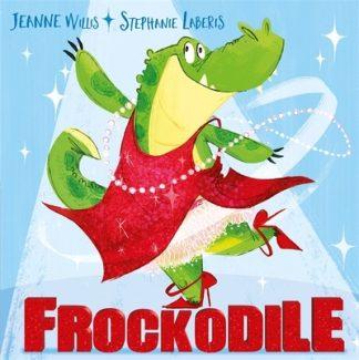 Frockodile by Jeanne Willis