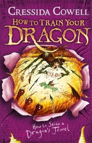 How to Seize a Dragon's Jewel (10) by Cressida Cowell