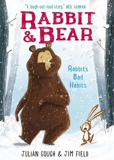 Rabbit's Bad Habits (Rabbit and Bear 1) by Julian Gough