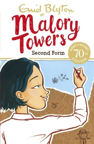 Malory Towers: Second Form (2) by Enid Blyton