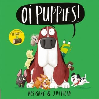Oi Puppies by Kes Gray